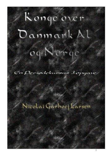 Konge over Danmark al og Norge