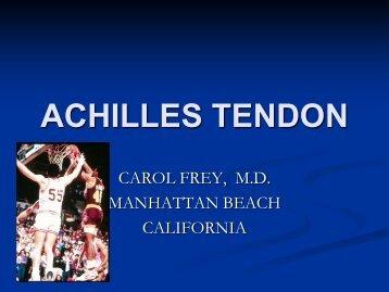 ACHILLES TENDON - California Orthopaedic Association