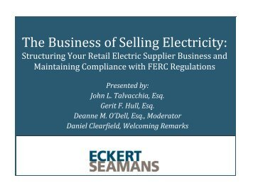 The Business of Selling Electricity: - Eckert Seamans