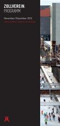 WELTERBE ZOLLVEREIN 2. bis 4. NOVEMBER ... - Zeche Zollverein