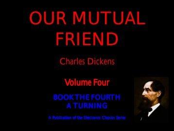 Our Mutual Friend volume four - Penn State University