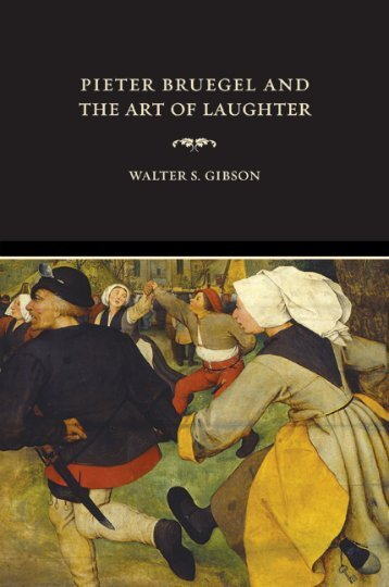 Pieter Bruegel and the Art of Laughter - AAAARG.ORG