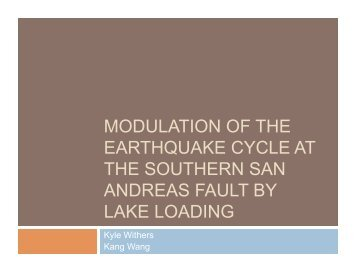 modulation of the earthquake cycle at the southern san andreas fault ...