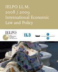 IELPO LL.M. 2008 / 2009 International Economic Law and Policy