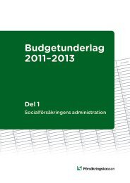 Budgetunderlag 2011-2013, del 1 (pdf 326 kB - Försäkringskassan