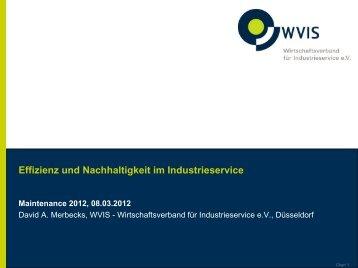 Effizienz und Nachhaltigkeit im Industrieservice - WVIS ...