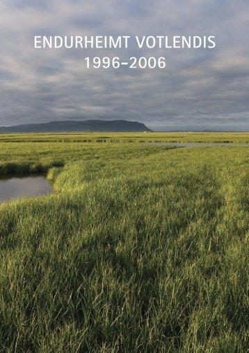 endurheimt votlendis 1996-2006 - Rannsóknastofnun landbúnaðarins