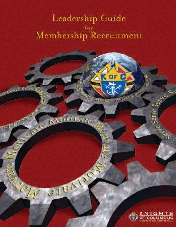 Leadership Guide for Membership Recruitment - Knights of ...