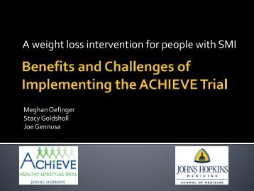 Benefits and Challenges of Implementing the ACHIEVE Trial
