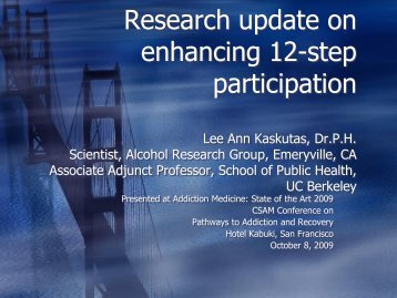 Research update on enhancing 12-step participation - California ...