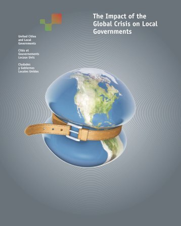 The Impact of the Global Crisis on Local Governments - UCLG