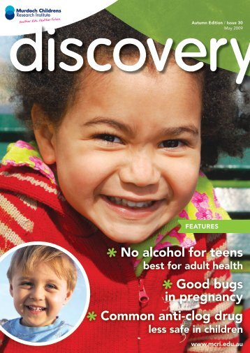 Issue 30, May 2009 - Murdoch Childrens Research Institute