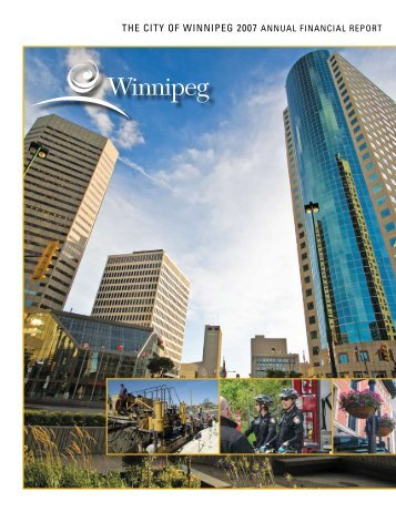 The CiTy of Winnipeg 2007 AnnuAl finAnCiAl reporT
