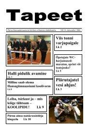detsember 2006 - Pärnu Hansagümnaasiumi avaleht