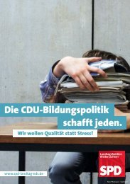 Die CDU-Bildungspolitik schafft jeden. - SPD-Fraktion im ...