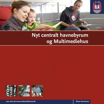 Nyt centralt havnebyrum og Multimediehus - Urban Mediaspace ...