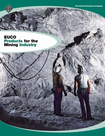 EUCO Products for the Mining Industry - Euclid Chemical Co