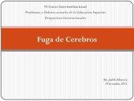 Fuga de Cerebros - Seminario de Educación Superior de la UNAM