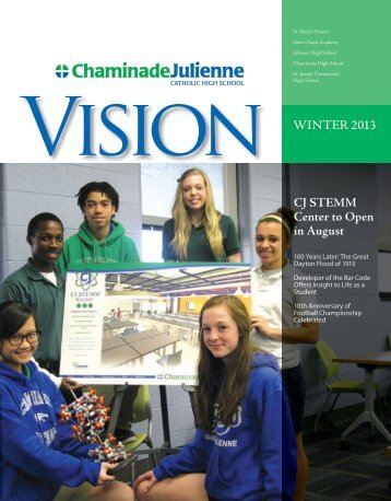 Vision WINTER 2013 CJ STEMM Center to Open in August