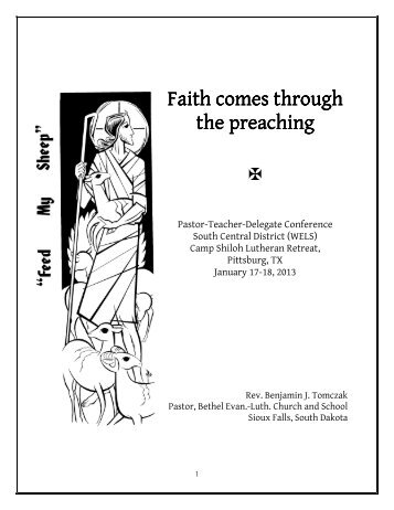 Faith comes through the preaching the preaching - The South ...