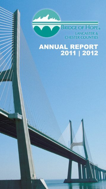 AnnuAl RepoRt 2011 | 2012 - Bridge of Hope Lancaster & Chester ...