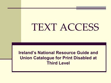 Ireland's resource guide and union catalogue of alternative format ...