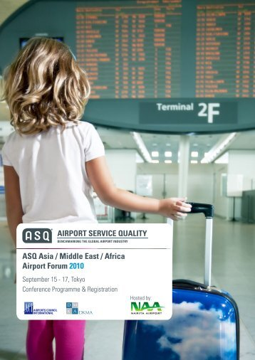 ASQ Asia / Middle East / Africa Airport Forum 2010 - Airports ...