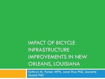 impact of bicycle infrastructure improvements in new orleans, louisiana