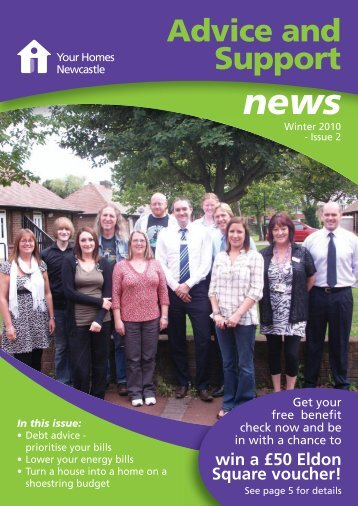 Advice and Support news (pdf) - Your Homes Newcastle