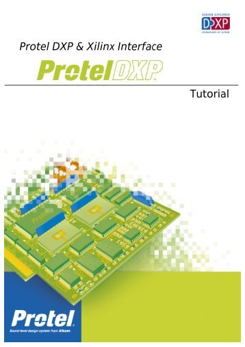 Tutorial Protel DXP & Xilinx Interface
