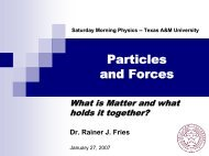 Particles and Forces - Texas A&M University
