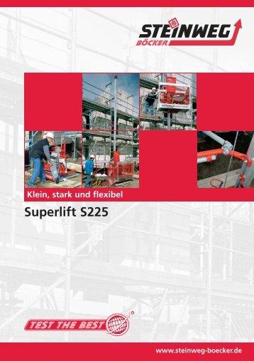 Superlift S225 - Steinweg-Böcker