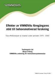 Effekter av VINNOVAs föregångares stöd till behovsmotiverad ...