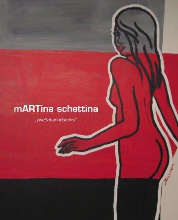 """""""zweitausendsechs"""" - mARTina Schettina"""