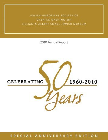2010 Annual Report SPECIAL ANNIVERSARY EDITION