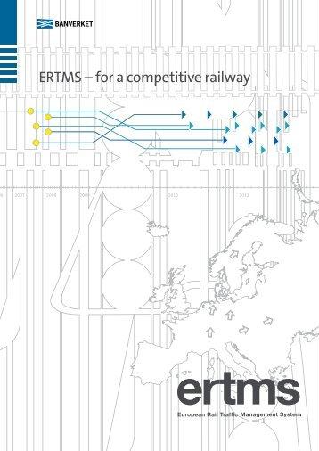 ERTMS – for a competitive railway - Trafikverket