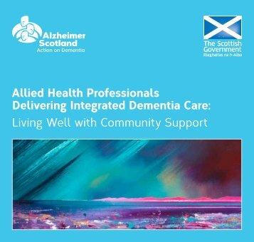 Integrated dementia care living well with community support