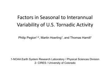 Factors in Seasonal to Interannual Variability of U.S. Tornadic Activity