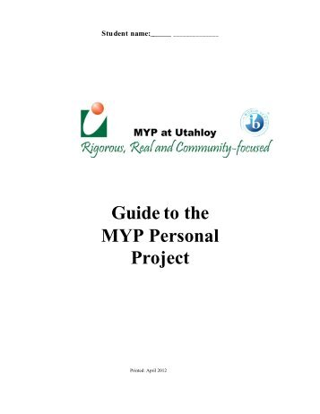 Guide to the MYP Personal Project 2012.pdf - Utahloy International ...