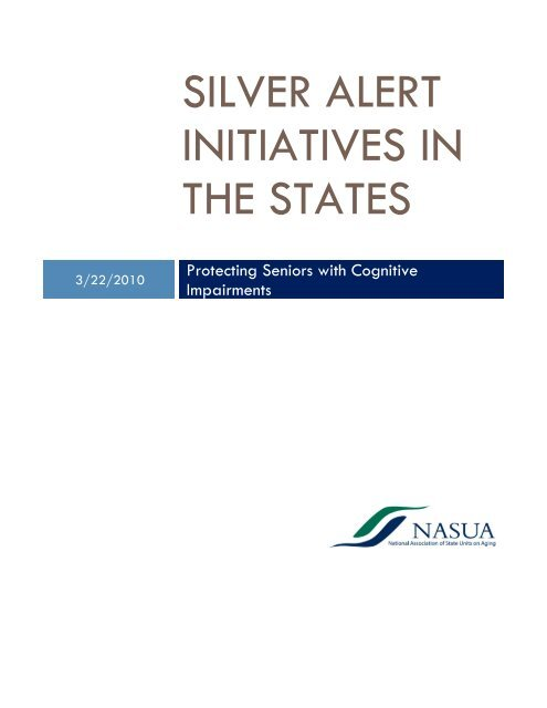 Silver Alert Initiatives in the states - National Association of States ...