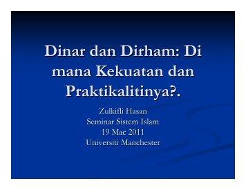 Dinar dan Dirham: Di mana Kekuatan dan Praktikalitinya?.