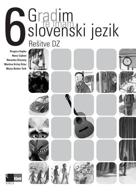 Gradim slovenski jezik 6 - rešitve delovnega zvezka