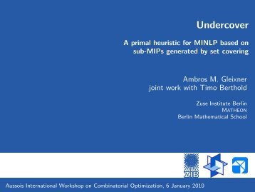 Undercover - Workshop on Combinatorial Optimization
