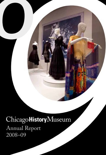 Annual Report 2009 - Chicago History Museum