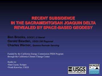 Recent Subsidence in the Sacramento/San Joaquin Delta Revealed ...