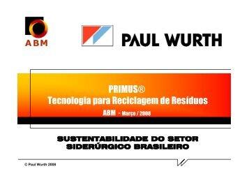 PRIMUS® Tecnologia para Reciclagem de Resíduos - ABM