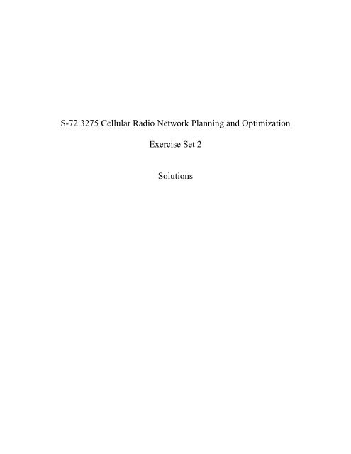 S-72.3275 Cellular Radio Network Planning and Optimization ...