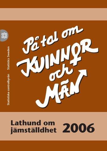 Lathund om jämställdhet 2006 (pdf) - Statistiska centralbyrån