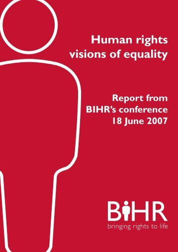 BIHR Conference Report07.indd - British Institute of Human Rights