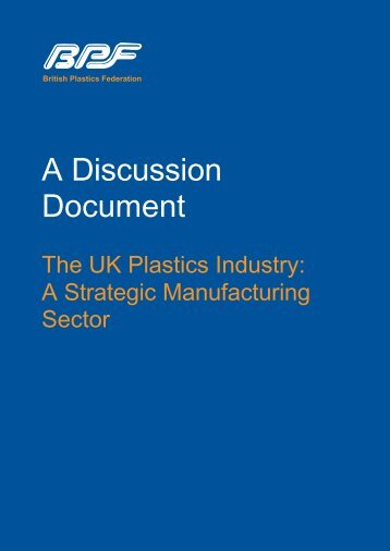 The UK plastics Industry: A Strategic Manufacturing Sector